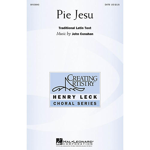 Hal Leonard Pie Jesu (Henry Leck Choral Series) SATB composed by John Conahan
