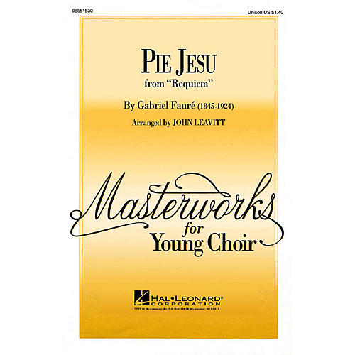 Hal Leonard Pie Jesu UNIS arranged by John Leavitt