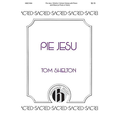 Hinshaw Music Pie Jesu UNIS arranged by Tom Shelton