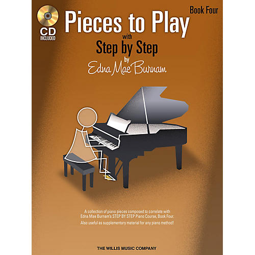 Willis Music Pieces to Play - Book 4 with CD Willis Series Book with CD by Edna Mae Burnam (Level Early Inter)