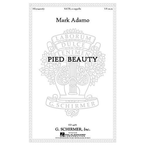 G. Schirmer Pied Beauty SATB a cappella composed by Mark Adamo