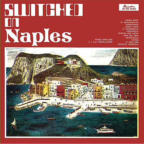 Alliance Piero Umiliani - Switched On Naples