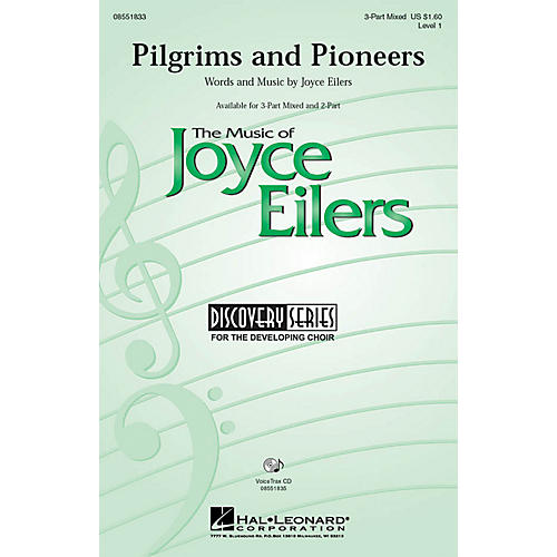 Hal Leonard Pilgrims and Pioneers 3-Part Mixed composed by Joyce Eilers