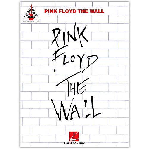 Hal Leonard Pink Floyd - The Wall Guitar Tab Songbook
