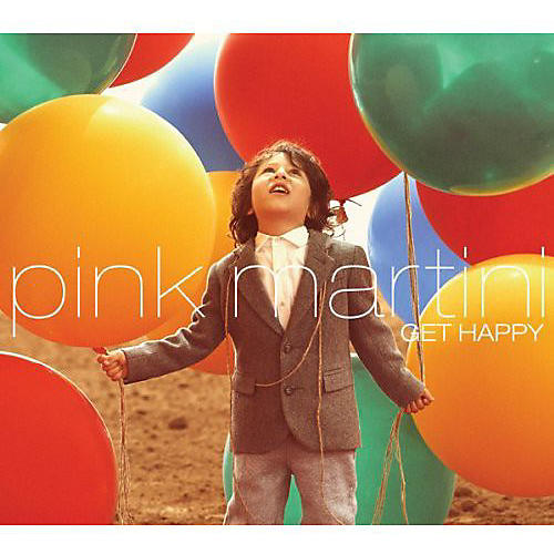 Alliance Pink Martini - Get Happy