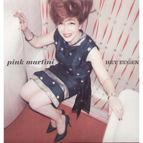 Alliance Pink Martini - Hey Eugene