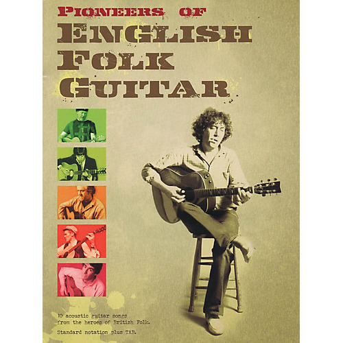 Hal Leonard Pioneers of English Folk Guitar Guitar Series Softcover