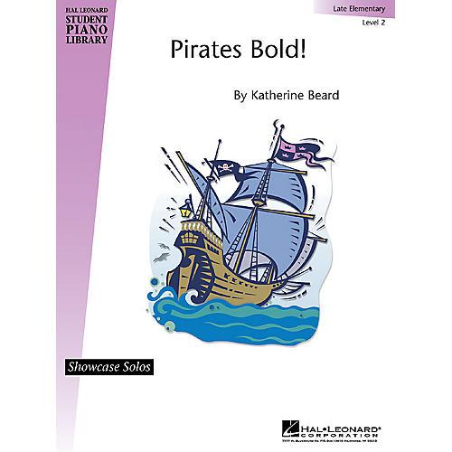 Hal Leonard Pirates Bold! Piano Library Series by Katherine Beard (Level Elem)