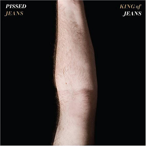 Alliance Pissed Jeans - King of Jeans