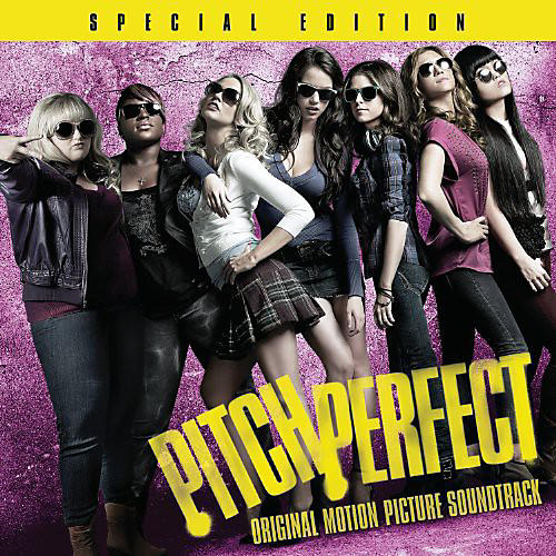 Alliance Pitch Perfect - Pitch Perfect (Original Soundtrack)