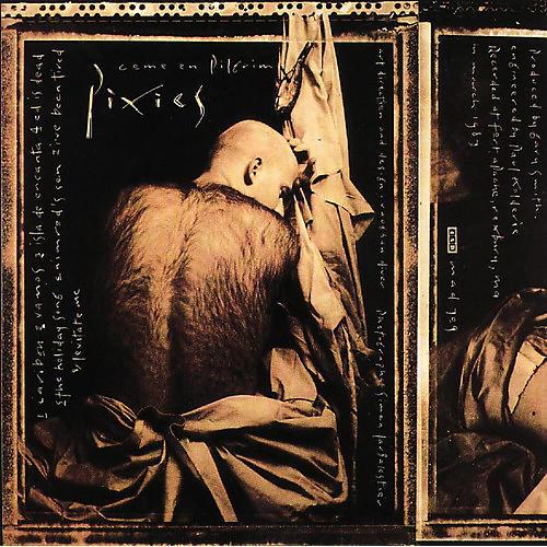 Alliance Pixies - Come on Pilgrim