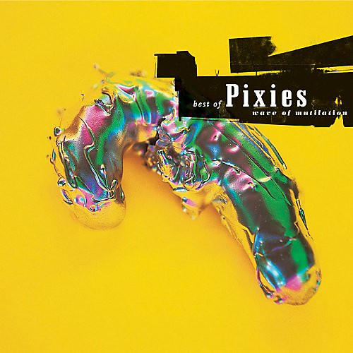 Alliance Pixies - Wave of Mutilation: The Best of Pixies