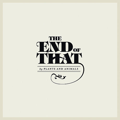 Alliance Plants & Animals - The End Of That