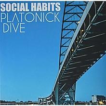 Platonik Dive - Social Habits