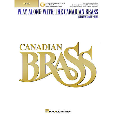 Canadian Brass Play Along with The Canadian Brass - Tuba (B.C.) Brass Ensemble Book/Audio Online by The Canadian Brass