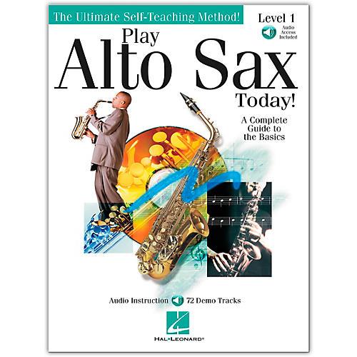 Hal Leonard Play Alto Sax Today! Level 1 (Book/Online Audio)