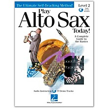Hal Leonard Play Alto Sax Today! Level 2 (Book/Online Audio)