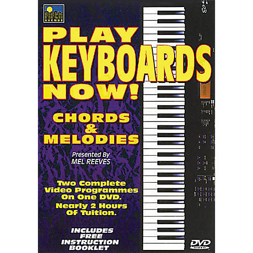 Music Sales Play Keyboards Now! (Chords & Melodies) Music Sales America Series DVD Written by Mel Reeves