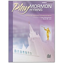 Alfred Play Mormon Hymns, Book 2 Late Elementary