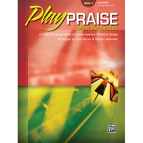 Alfred Play Praise Most Requested Book 4 Piano