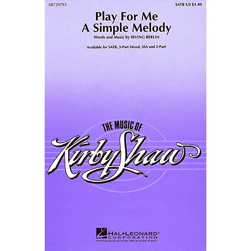 Hal Leonard Play for Me a Simple Melody SSA Arranged by Kirby Shaw