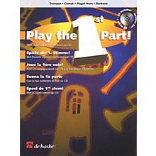 De Haske Music Play the 1st Part! - Trumpet/Cornet/Flugel Horn/Baritone De Haske Play-Along Book Softcover with CD