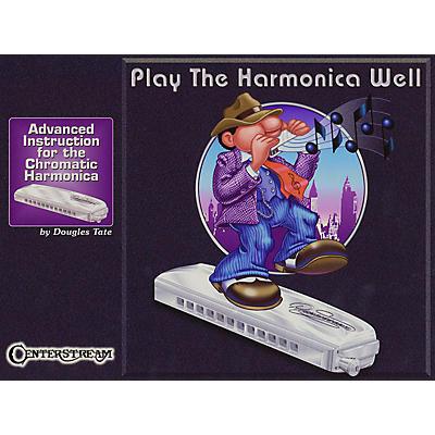 Centerstream Publishing Play the Harmonica Well Harmonica Series