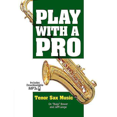 Alfred Play with a Pro: Tenor Sax Music - Book & MP3 Downloads