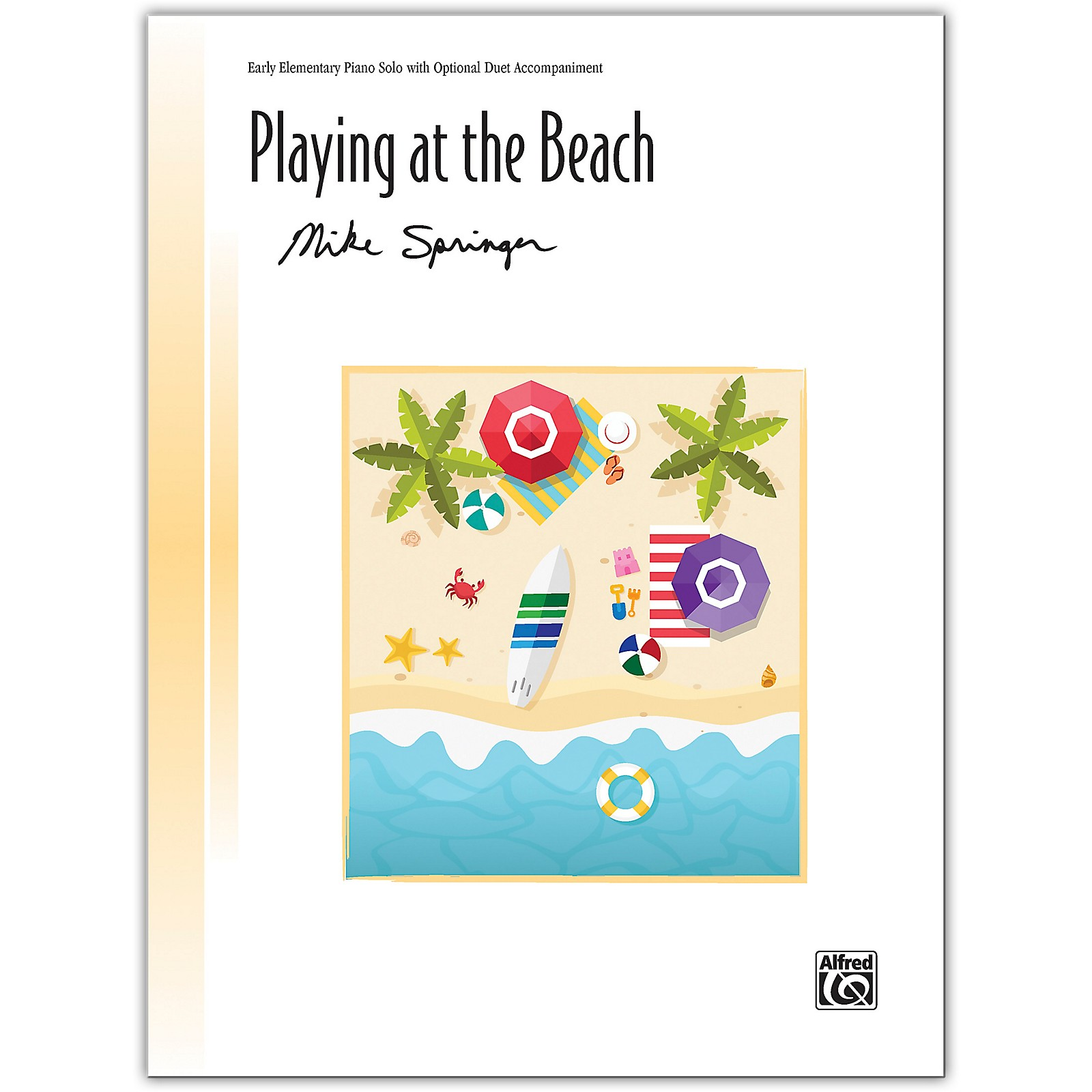 Alfred Playing at the Beach with Optional Duet Accompaniment Early Elementary