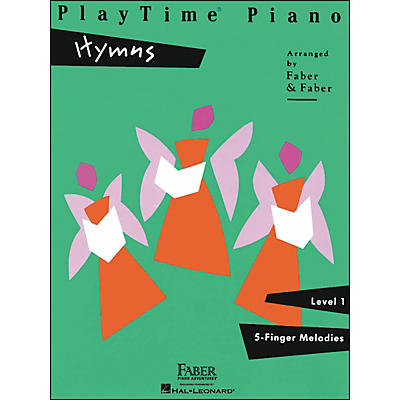Faber Piano Adventures Playtime Piano Hymns Level 1 5 Finger Melodies - Faber Piano
