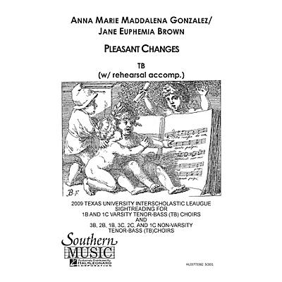 Southern Pleasant Changes TB Composed by Anna Marie Gonzalez