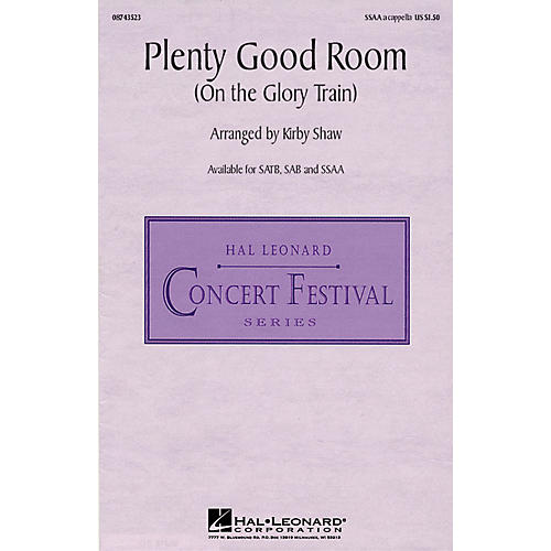 Hal Leonard Plenty Good Room (On the Glory Train) SSAA A Cappella composed by Kirby Shaw