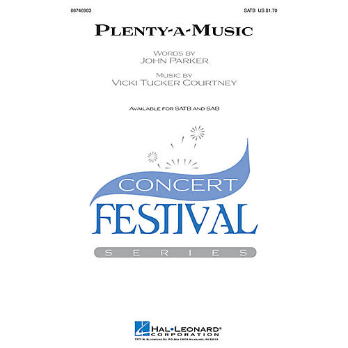 Hal Leonard Plenty-a-Music SATB composed by Vicki Tucker Courtney