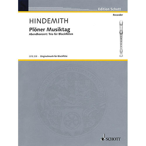 Schott Plöner Musiktag - Evening Concert No. 5 (Recorder Trio) Woodwind Ensemble Series by Paul Hindemith