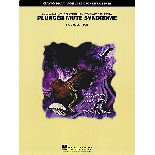 Hal Leonard Plunger Mute Syndrome (Trombone Feature) Jazz Band Level 5 Composed by John Clayton
