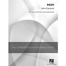 Hal Leonard Poem (Grade 3 Cello Solo) Hal Leonard Solo & Ensemble Series Composed by John Cacavas