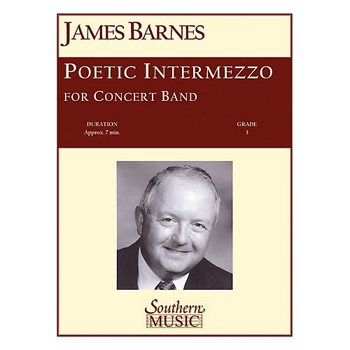 Southern Poetic Intermezzo Concert Band Level 3 Composed by James Barnes