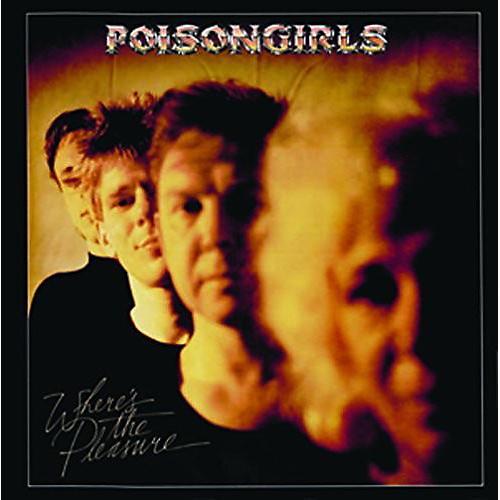 Alliance Poison Girls - Where's The Pleasure