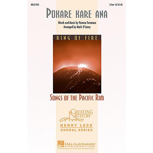 Hal Leonard Pokare Kare Ana 2-Part arranged by Mark O'Leary
