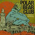 Alliance Polar Bear Club - Chasing Hamburg thumbnail
