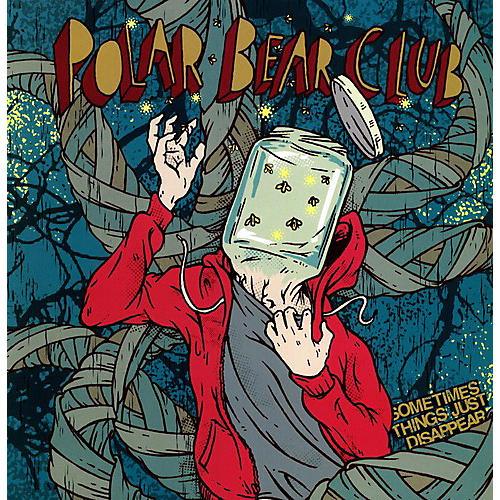Alliance Polar Bear Club - Sometimes Things Just Disappear