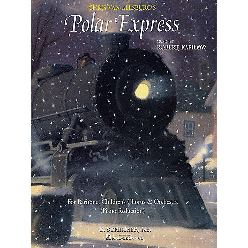 G. Schirmer Polar Express (Vocal Score) SATB composed by Robert Kapilow