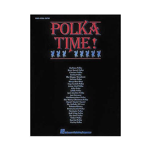 Hal Leonard Polka Time! Piano/Vocal/Guitar Songbook