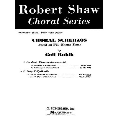 G. Schirmer Polly Wolly Doodle A Cappella SATB composed by Traditional