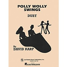 Lee Roberts Polly Wolly Swings (Level 5) Pace Duet Piano Education Series Composed by David A. Karp