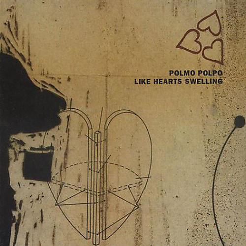 Alliance Polmo Polpo - Like Hearts Swelling