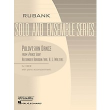 Rubank Publications Polovtsian Dance (from Prince Igor) (Oboe Solo with Piano - Grade 3.5) Rubank Solo/Ensemble Sheet Series