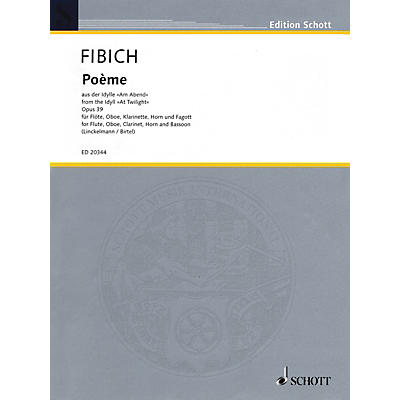 Schott Poème from the Idyll At Twilight Woodwind Ensemble Series Softcover  by Zdenek Fibich