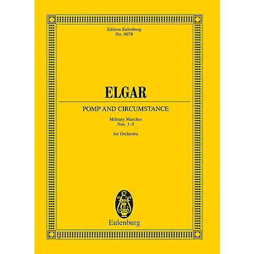 Eulenburg Pomp and Circumstance Marches Study Score Series Composed by Edward Elgar