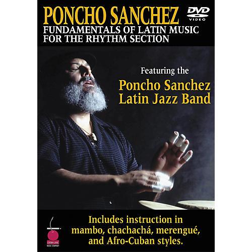 Cherry Lane Poncho Sanchez - Fundamentals of Latin Music for the Rhythm Section DVD